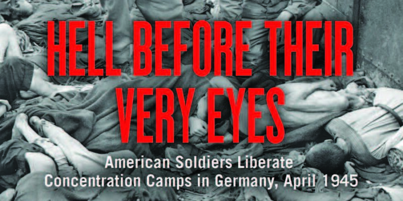New book tells the stories of U.S. soldiers who liberated concentration camps