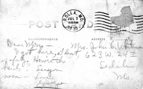 The front and back of one of many postcards Whiteman sent his mother after hitchhiking to school in Rolla from home in Sedalia.