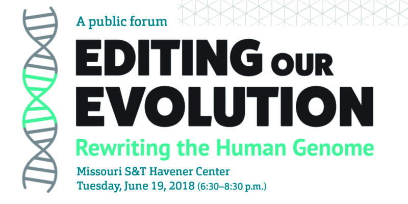 S&T invites the public to a community-wide discussion on gene editing