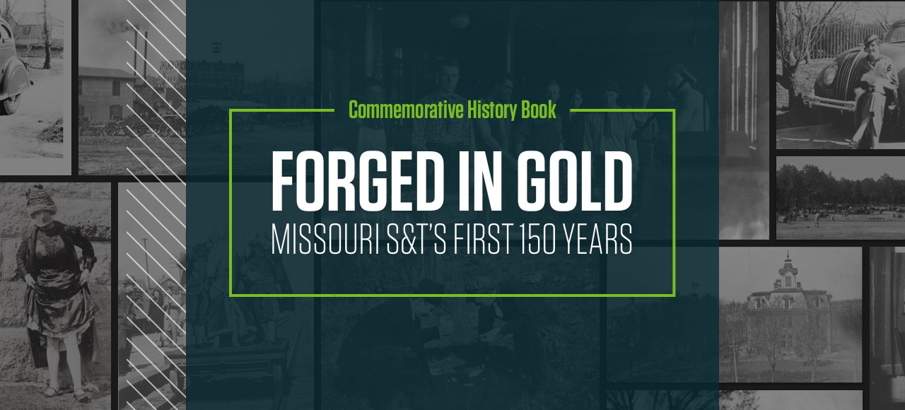 """Forged in Gold: Missouri S&T's First 150 Years "" is now available for pre-order"
