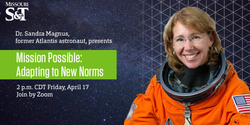 Former astronaut to address 'new normal' in Missouri S&T virtual presentation