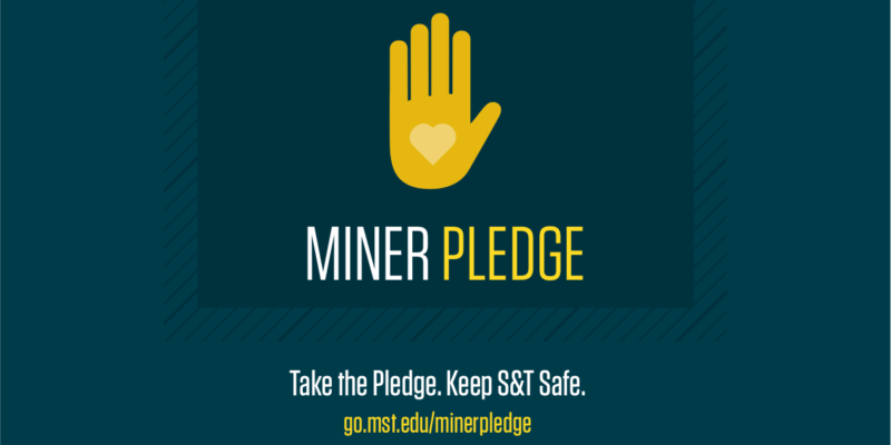 Missouri S&T challenges university community to take the Miner Pledge