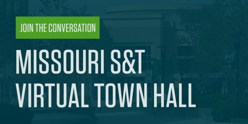 Leaders to discuss Missouri S&T fall semester during Aug. 13 virtual town hall