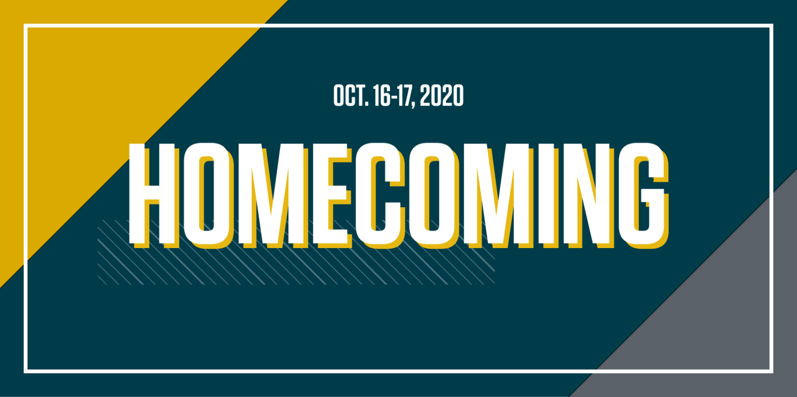 Homecoming Oct. 16-17, 2020