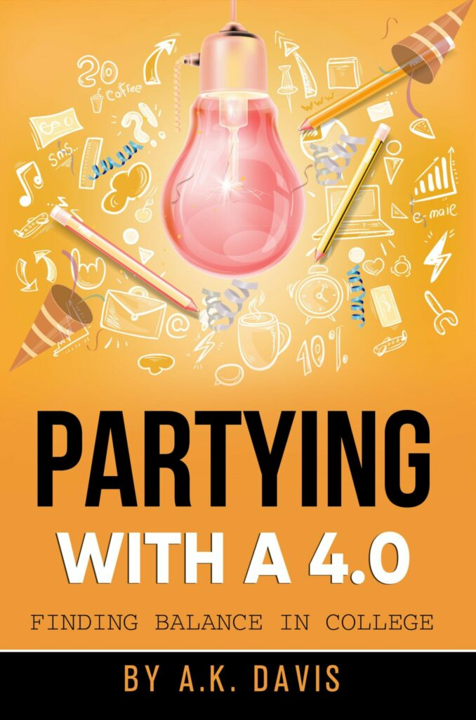 """'Partying With a 4.0: Finding Balance in College' is Ashley-Ann Davis' """"college 101 guide for high school seniors and freshmen just starting college."""""""